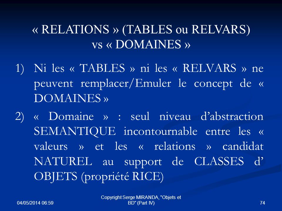 « RELATIONS » (TABLES ou RELVARS) vs « DOMAINES »