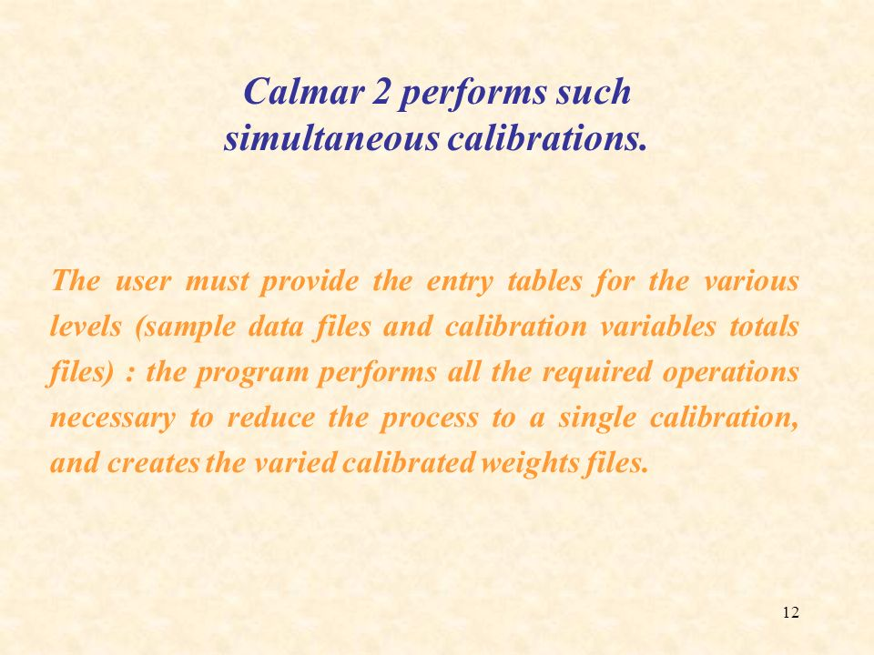 Calmar 2 performs such simultaneous calibrations.