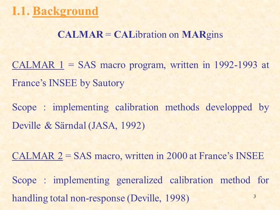 CALMAR = CALibration on MARgins