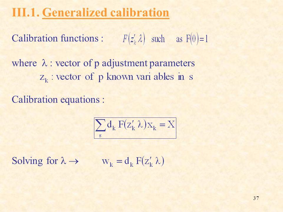 III.1. Generalized calibration