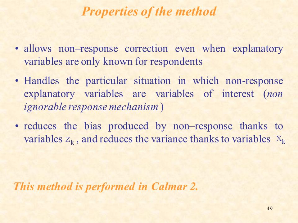 Properties of the method