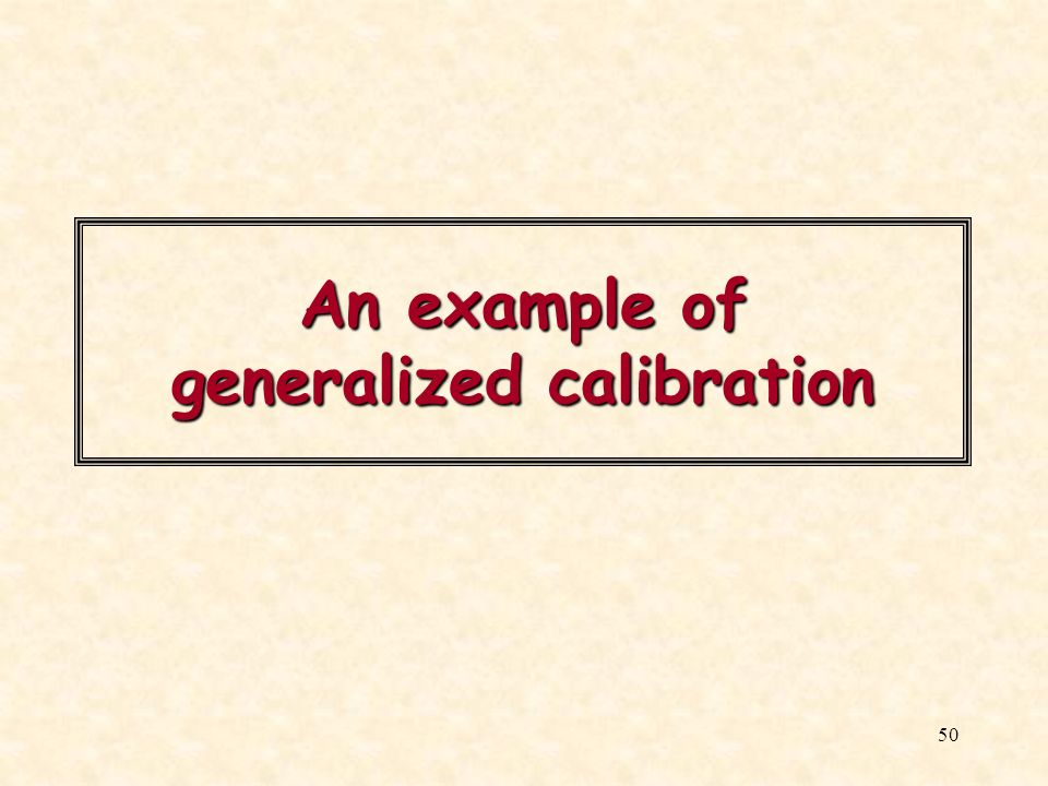 An example of generalized calibration
