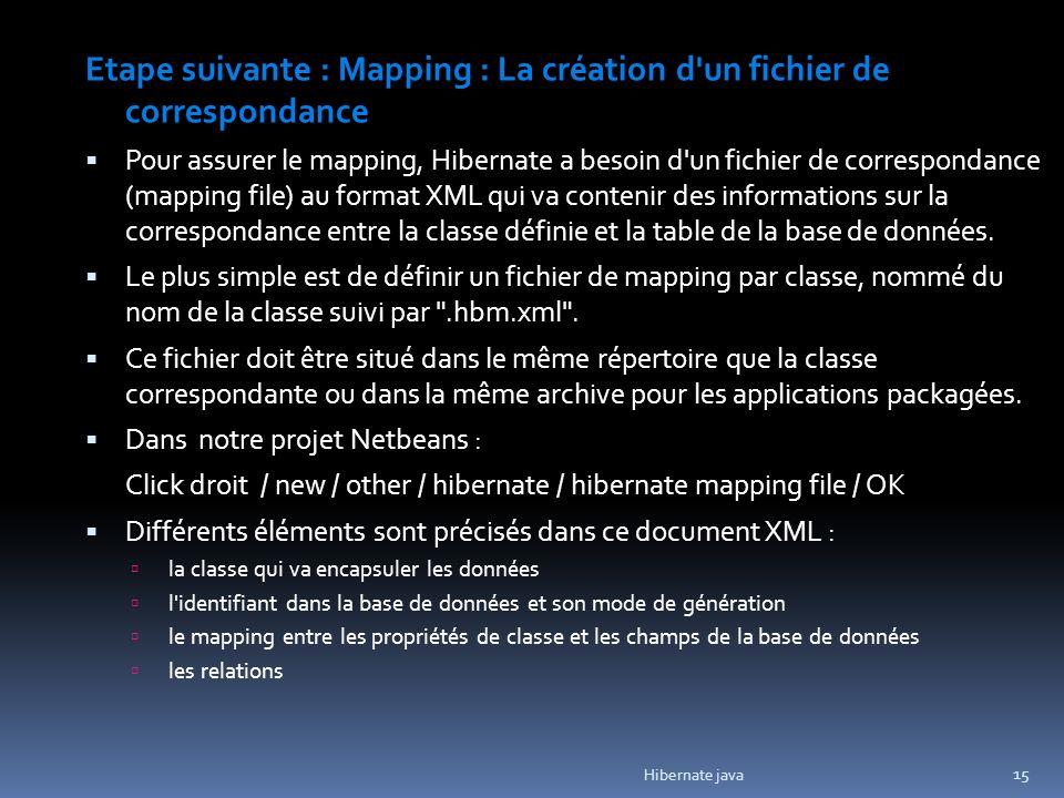 Etape suivante : Mapping : La création d un fichier de correspondance