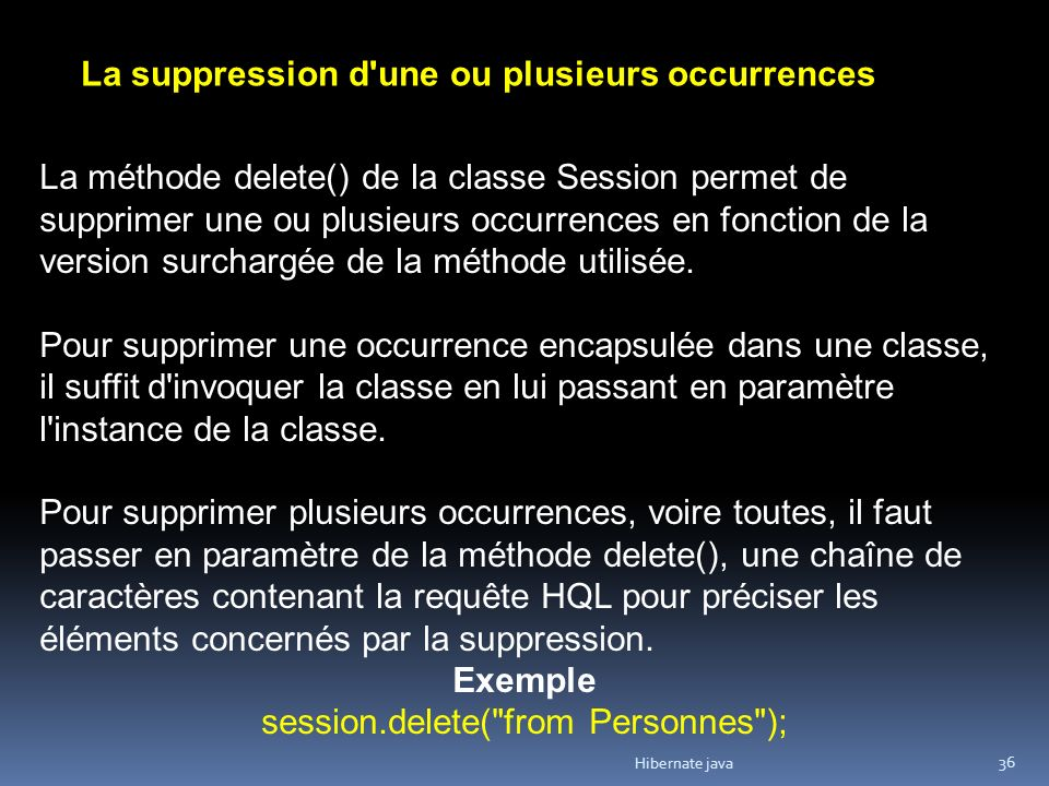 session.delete( from Personnes );