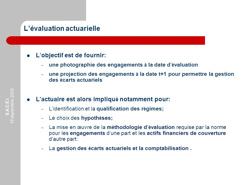 L'évaluation actuarielle