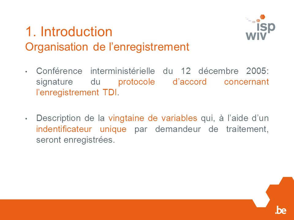1. Introduction Organisation de l'enregistrement