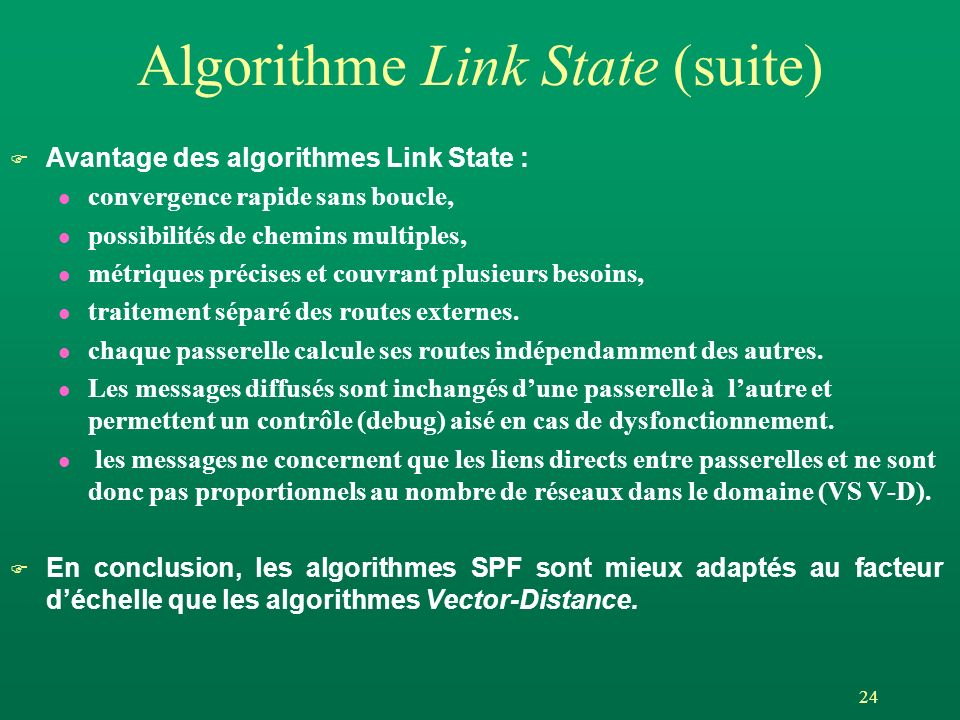 Algorithme Link State (suite)