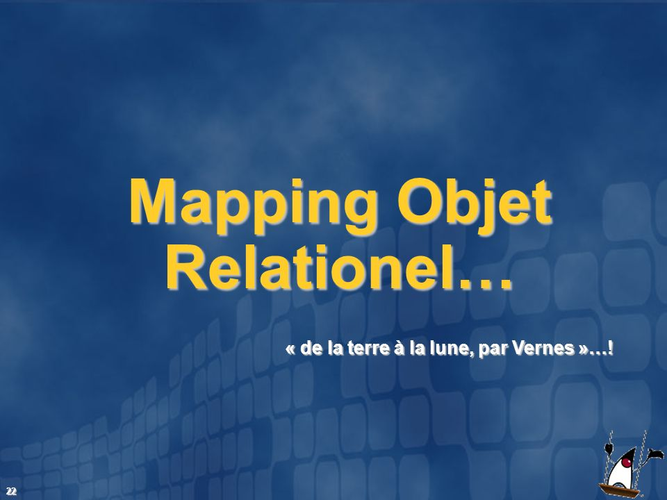 Mapping Objet Relationel…