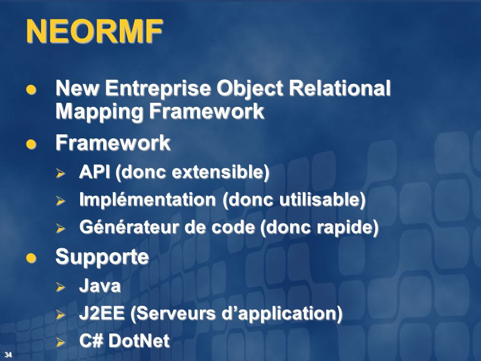 NEORMF New Entreprise Object Relational Mapping Framework Framework