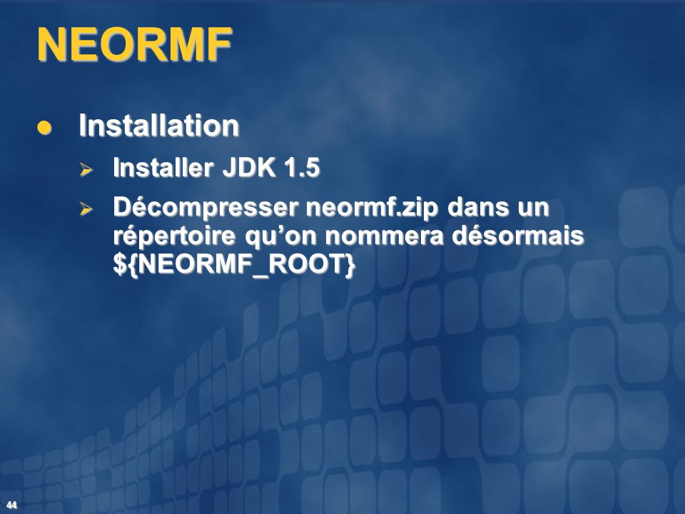 NEORMF Installation Installer JDK 1.5
