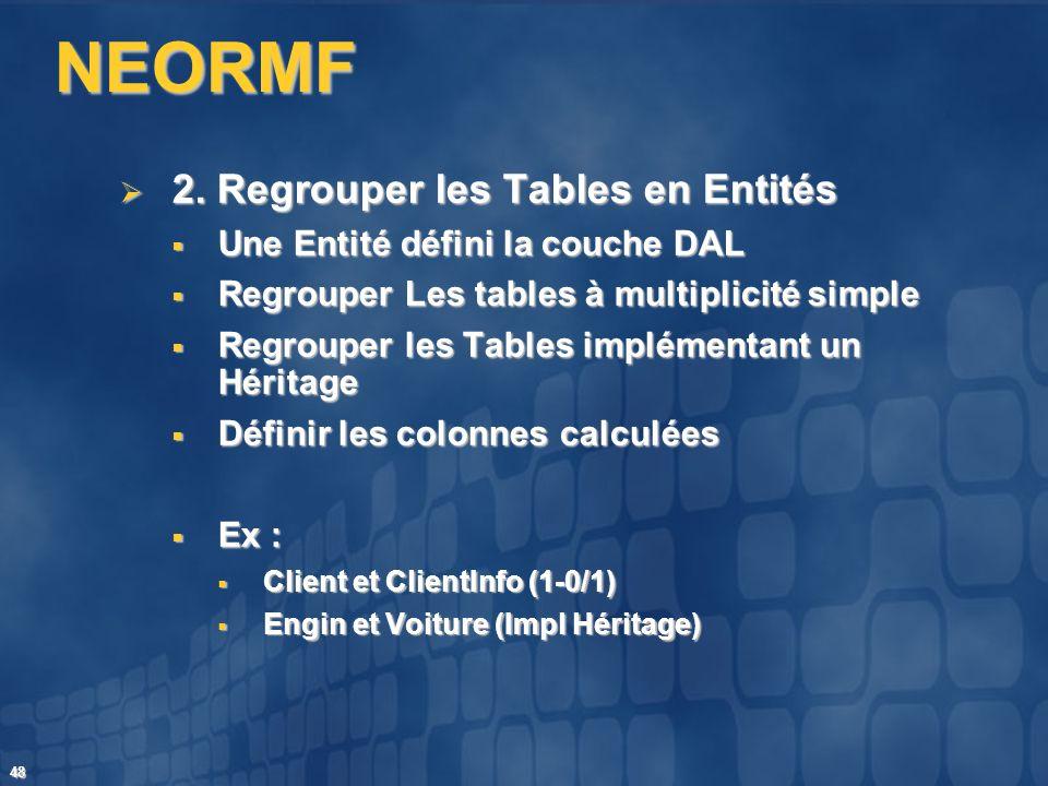 NEORMF 2. Regrouper les Tables en Entités