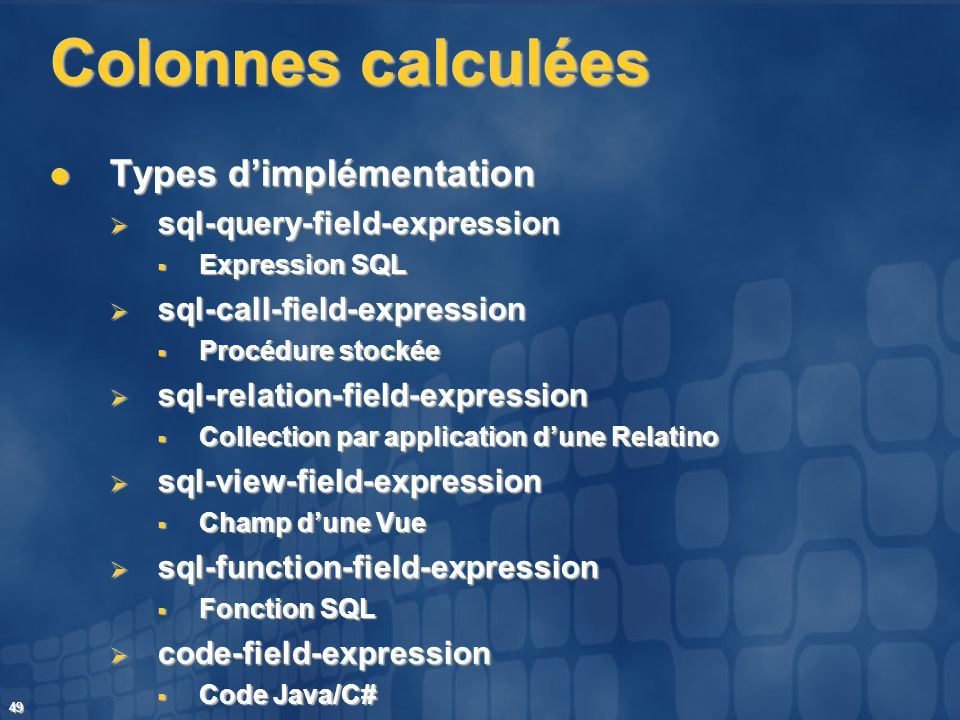 Colonnes calculées Types d'implémentation sql-query-field-expression