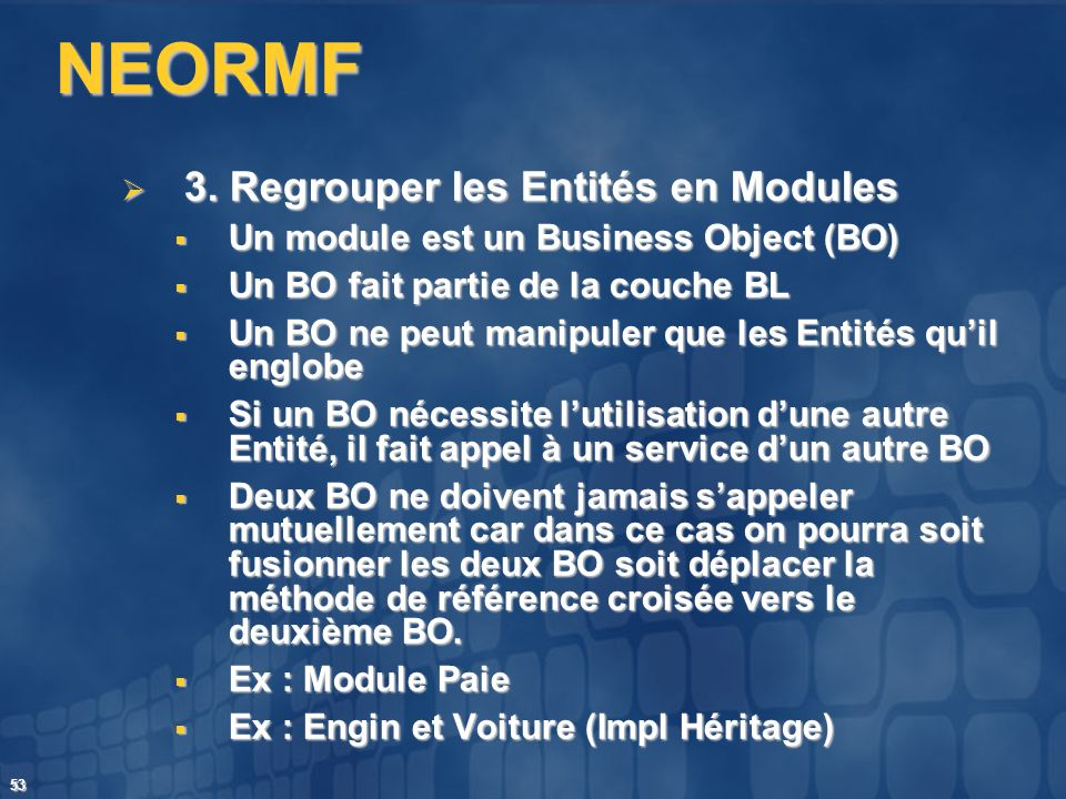 NEORMF 3. Regrouper les Entités en Modules