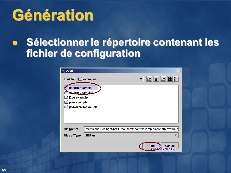 Génération Sélectionner le répertoire contenant les fichier de configuration