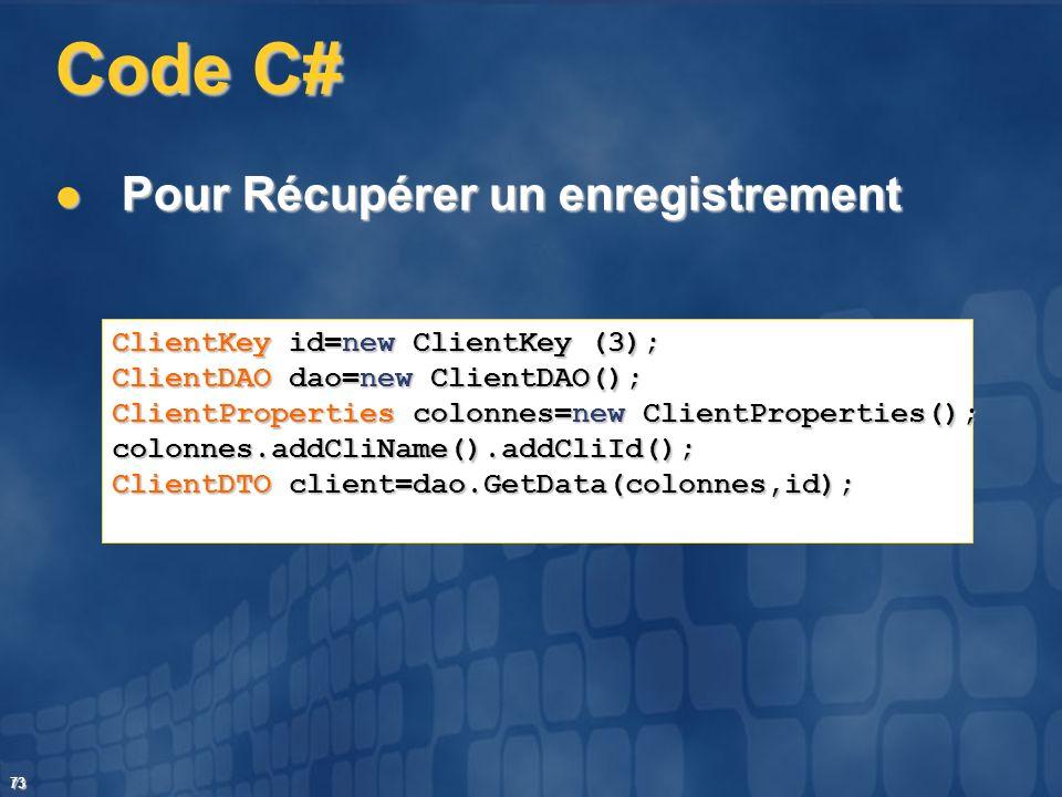 Code C# Pour Récupérer un enregistrement