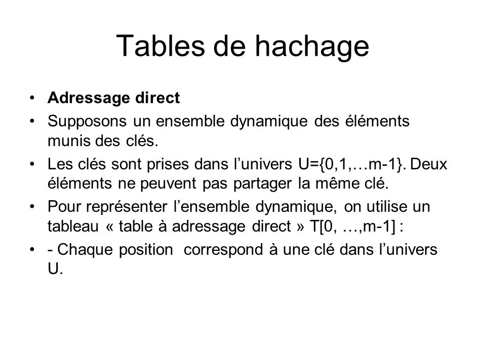 Tables de hachage Adressage direct
