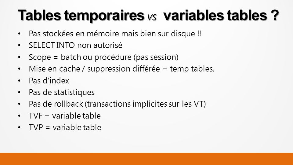Tables temporaires vs variables tables