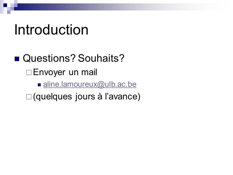 Introduction Questions Souhaits Envoyer un mail