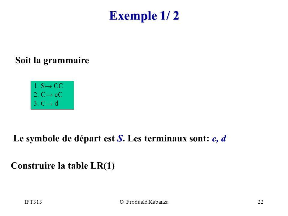 Exemple 1/ 2 Soit la grammaire