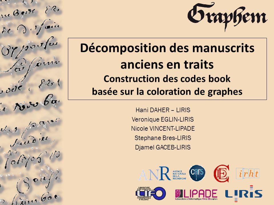 Décomposition des manuscrits anciens en traits Construction des codes book basée sur la coloration de graphes