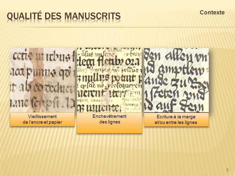qualité des manuscrits