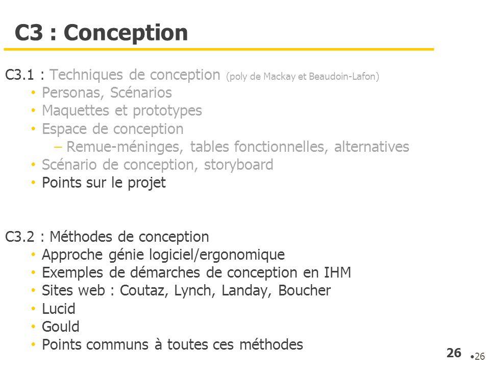 C3 : ConceptionC3.1 : Techniques de conception (poly de Mackay et Beaudoin-Lafon) Personas, Scénarios.
