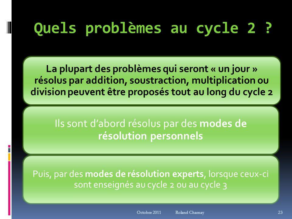 Quels problèmes au cycle 2