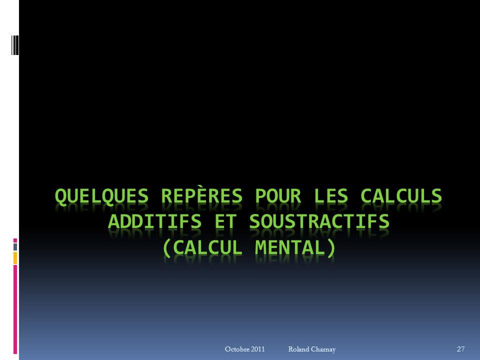 Quelques repères pour les calculs additifs et soustractifs (calcul mental)