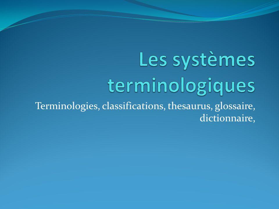Les systèmes terminologiques