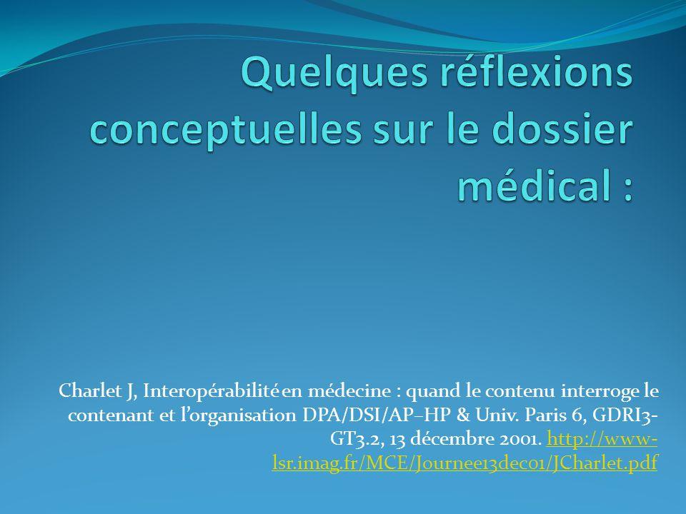 Quelques réflexions conceptuelles sur le dossier médical :