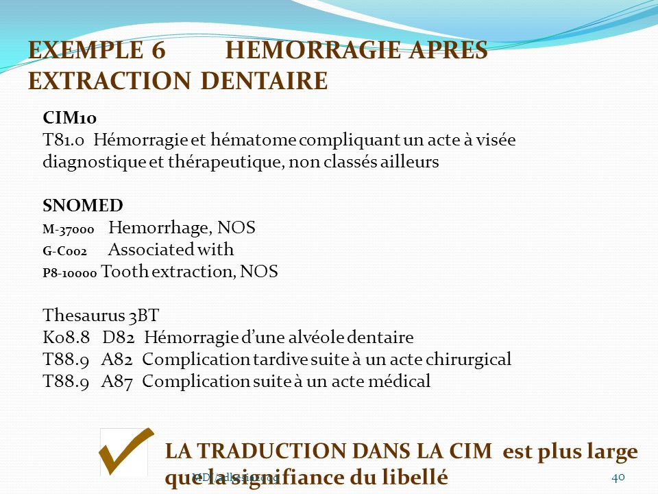 EXEMPLE 6 HEMORRAGIE APRES EXTRACTION DENTAIRE