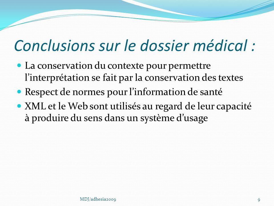 Conclusions sur le dossier médical :