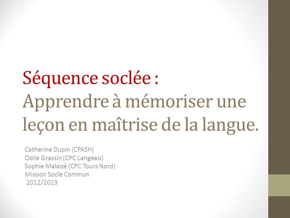 Séquence soclée : Apprendre à mémoriser une leçon en maîtrise de la langue.