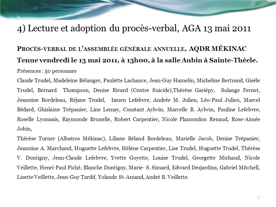 4) Lecture et adoption du procès-verbal, AGA 13 mai 2011