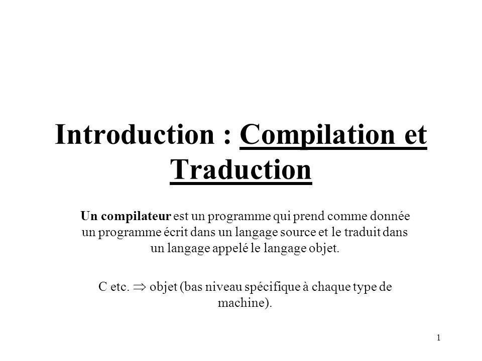 Introduction : Compilation et Traduction