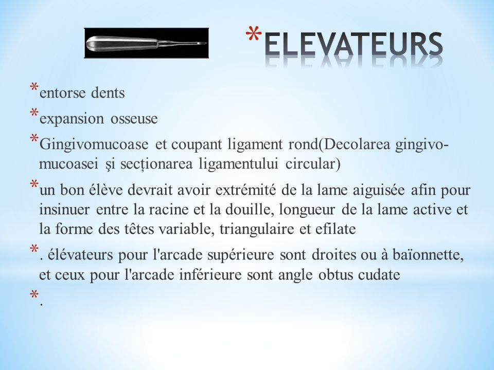 ELEVATEURS entorse dents expansion osseuse
