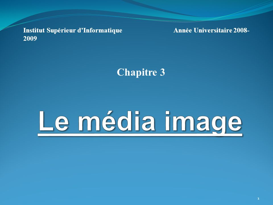 Le média image Chapitre 3