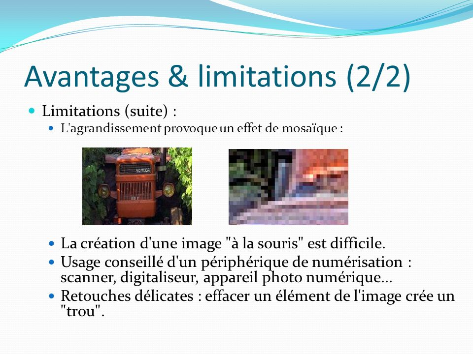 Avantages & limitations (2/2)