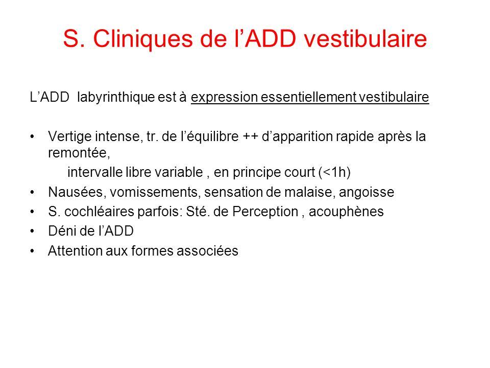 S. Cliniques de l'ADD vestibulaire