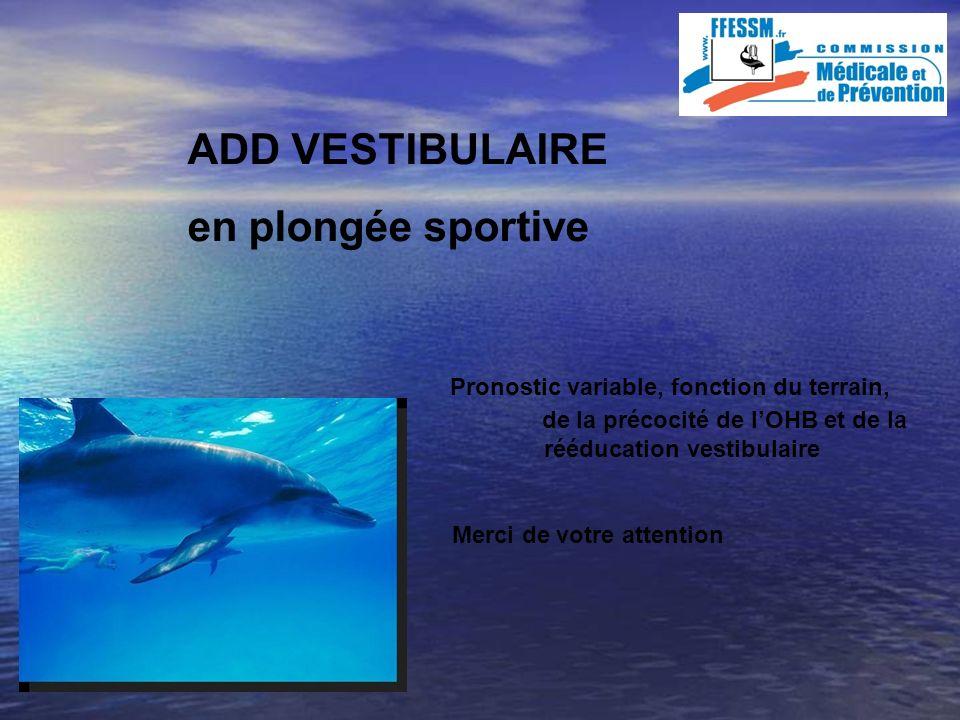 ADD VESTIBULAIRE en plongée sportive