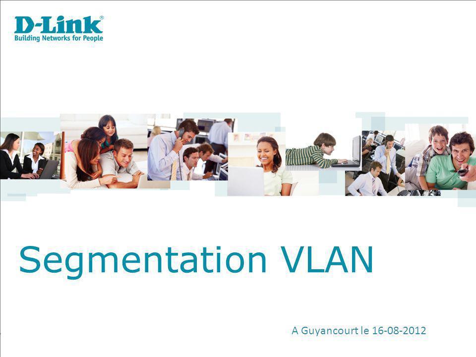 Segmentation VLAN A Guyancourt le 16-08-2012