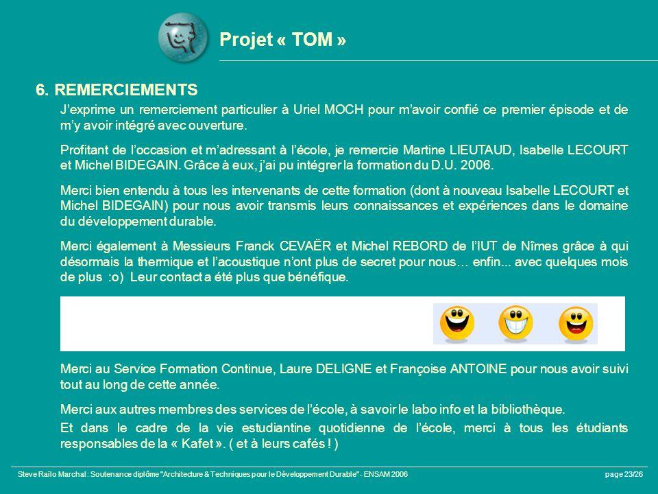 Projet « TOM » 6. REMERCIEMENTS
