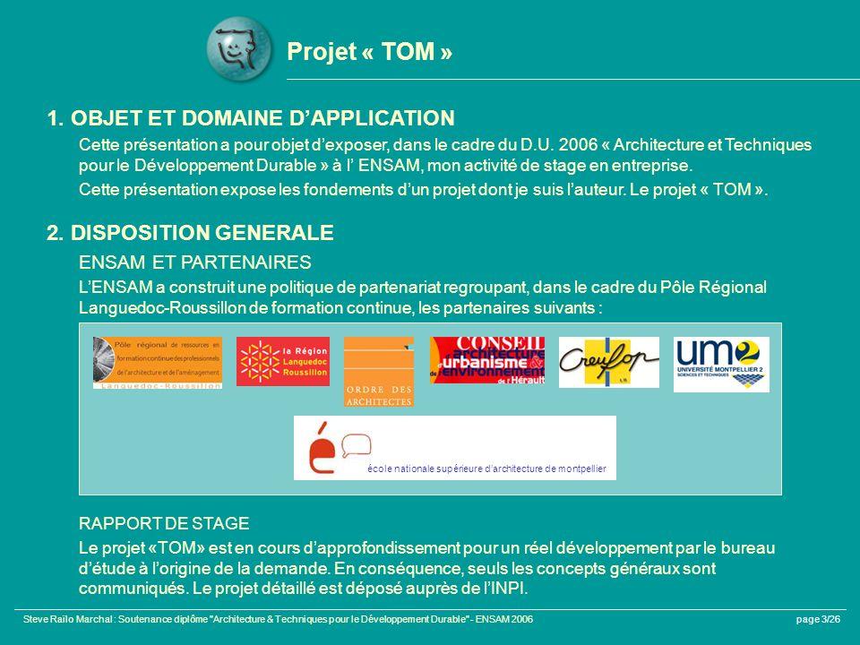 Projet « TOM » 1. OBJET ET DOMAINE D'APPLICATION