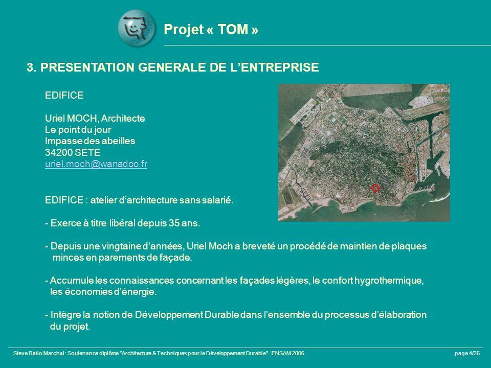 Projet « TOM » 3. PRESENTATION GENERALE DE L'ENTREPRISE EDIFICE