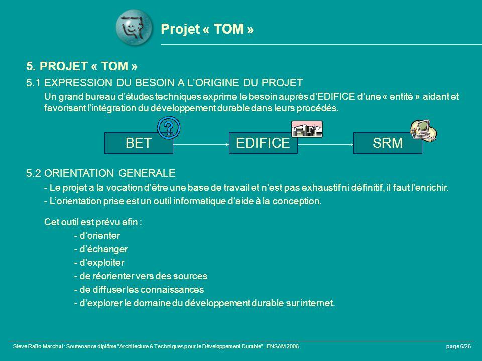 Projet « TOM » BET EDIFICE SRM 5. PROJET « TOM »