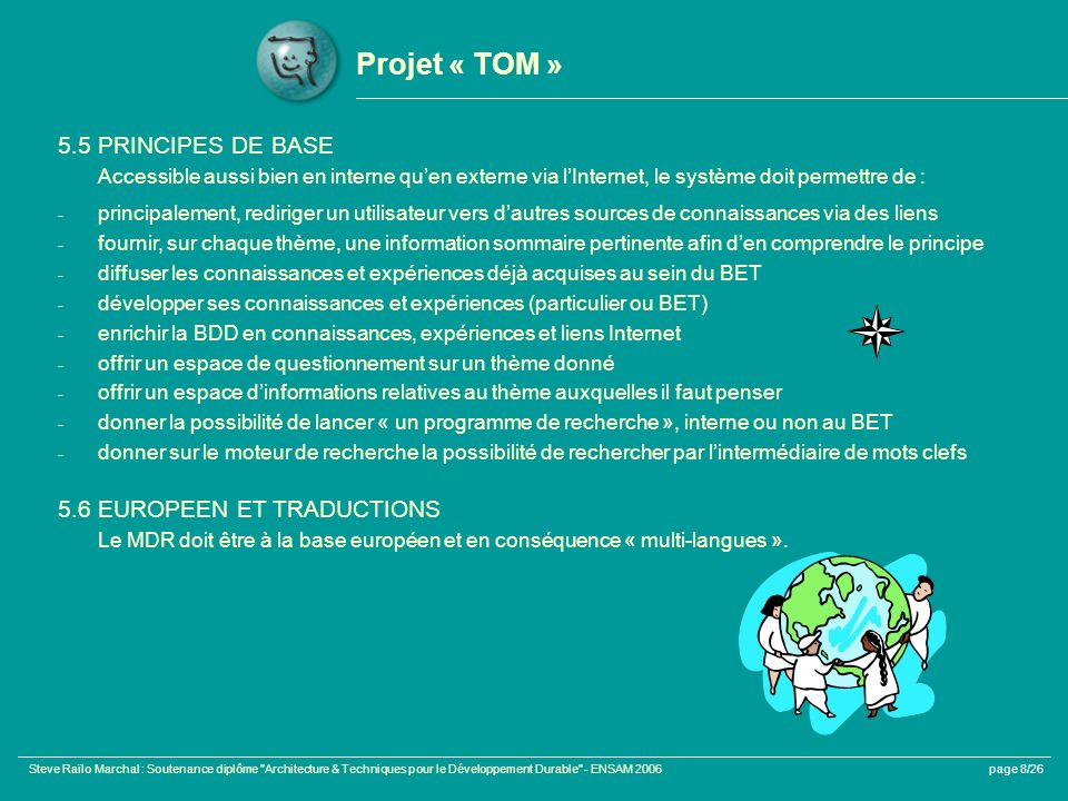 Projet « TOM » 5.5 PRINCIPES DE BASE 5.6 EUROPEEN ET TRADUCTIONS