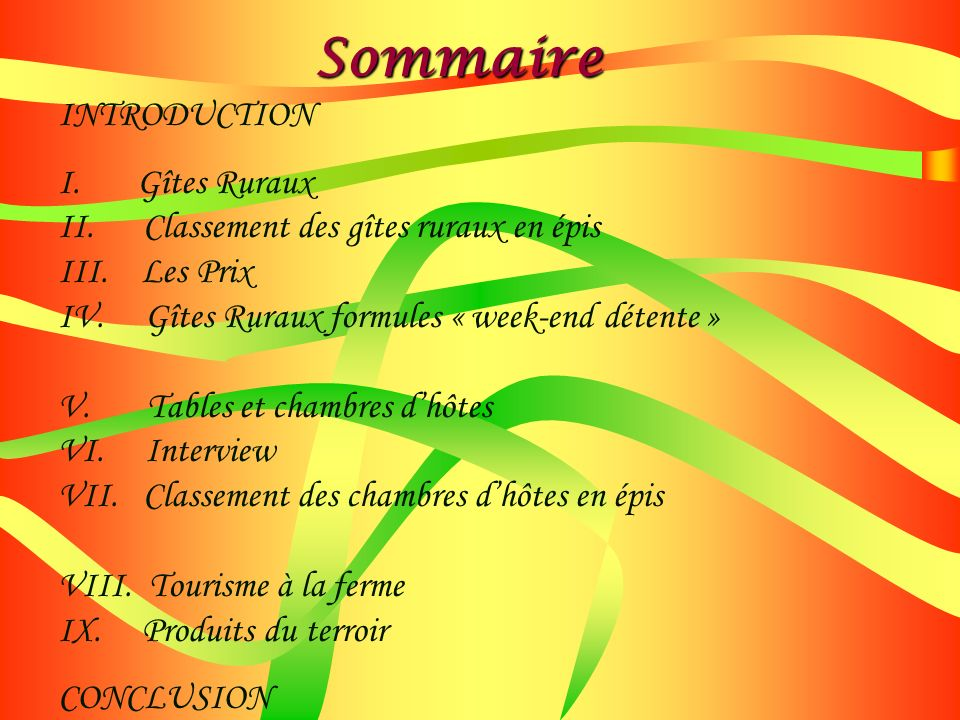 Sommaire INTRODUCTION I. Gîtes Ruraux