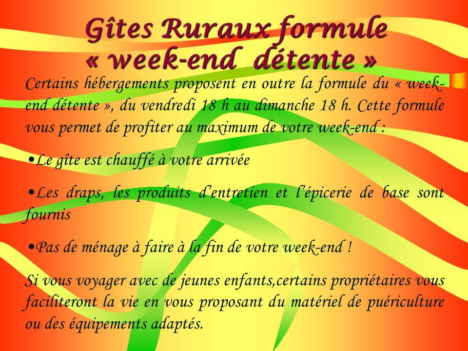Gîtes Ruraux formule « week-end détente »
