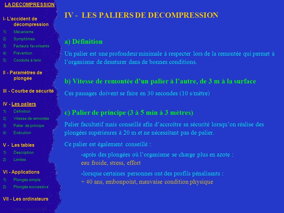 IV - LES PALIERS DE DECOMPRESSION