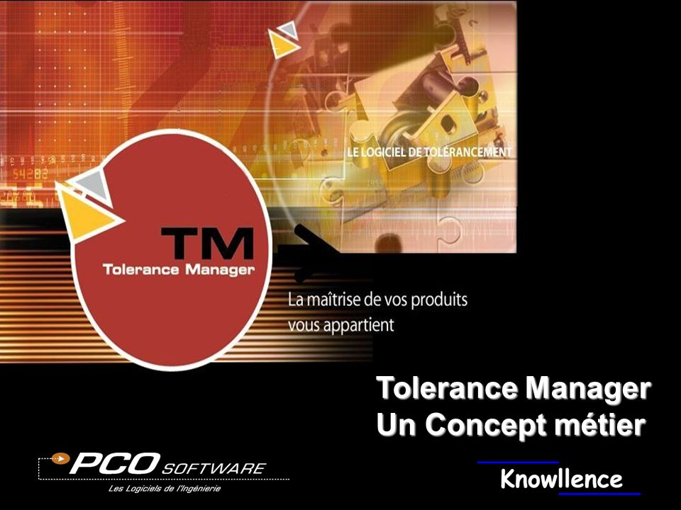 Tolerance Manager Un Concept métier